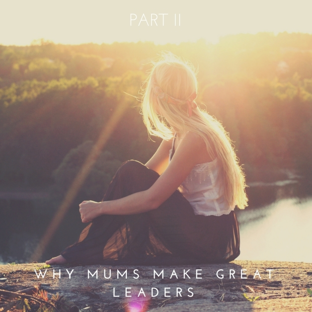 why mums make great leaders 2